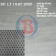 Lưới đột lỗ tròn LT I 0.8T 2PH5